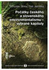 Obálka pro Počátky českého a slovenského environmentalismu – vybrané kapitoly