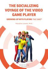 Obálka pro The Socializing Voyage of the Video Game Player. Growing-up with playing The Sims®