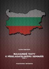 Obálka pro Bulharské texty k překladatelskému semináři. Část 1.