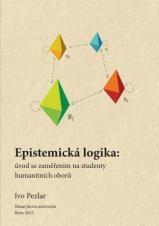 Obálka pro Epistemická logika: úvod se zaměřením na studenty humanitních oborů