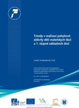 Obálka pro Trendy v realizaci pohybove aktivity dětí mateřských škol a 1. stupně základních škol