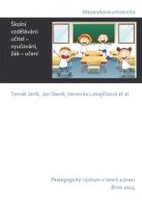 Obálka pro Školní vzdělávání: učitel – vyučování, žák – učení