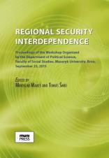 Obálka pro Regional Security Interdependence. Proceedings of the Workshop Organized by the Department of Political Science of the Faculty of Social Studies of the Masaryk University in Brno on 25 September 2015