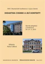 Obálka pro XXIV. Mezinárodní konference o výuce chemie DIDAKTIKA CHEMIE A JEJÍ KONTEXTY. Sborník příspěvků z konference 20.–21. 5. 2015