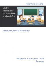 Obálka pro Školní vzdělávání. Od podmínek k výsledkům