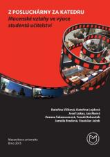 Obálka pro Z posluchárny za katedru: Mocenské vztahy ve výuce studentů učitelství