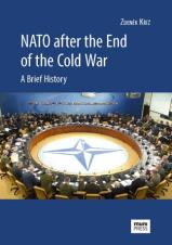 Obálka pro NATO after the End of the Cold War: A Brief History