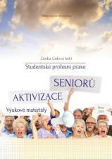 Obálka pro Studentské profesní praxe – Aktivizace seniorů. Výukové materiály