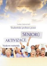 Studentské profesní praxe – Aktivizace seniorů. Výukové materiály