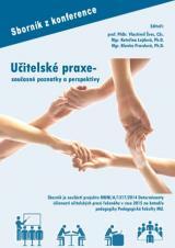 Obálka pro Učitelské praxe – současné poznatky a perspektivy. Sborník z konference