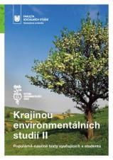 Obálka pro Krajinou environmentálních studií II. Populárně-naučné texty vyučujících a studentů