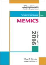 Obálka pro MEMICS 2016: 11th Doctoral Workshop on Mathematical and Engineering Methods in Computer Science