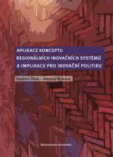 Obálka pro Aplikace konceptu regionálních inovačních systémů a implikace pro inovační politiku