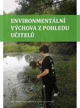 Obálka pro Environmentální výchova z pohledu učitelů
