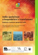 Obálka pro Indie: společnost a hospodářství v transformaci: Kapitoly z humánní geografie Indie