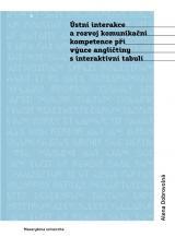 Obálka pro Ústní interakce a rozvoj komunikační kompetence při výuce angličtiny s interaktivní tabulí