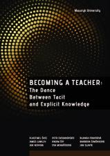 Obálka pro Becoming a teacher: The dance between tacit and explicit knowledge