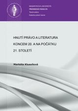 Obálka pro Hnutí Právo a literatura koncem 20. a na počátku 21. století