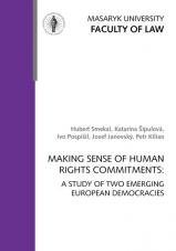 Obálka pro Making Sense of Human Rights Commitments: A Study of Two Emerging European Democracies