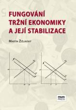 Fungování tržní ekonomiky a její stabilizace