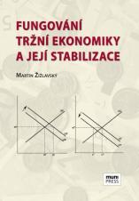 Obálka pro Fungování tržní ekonomiky a její stabilizace