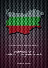 Obálka pro Bulharské texty kpřekladatelskému semináři. Část 3.